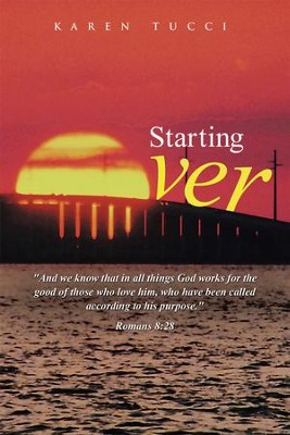 Starting Over - eBook  -     By: Karen Tucci