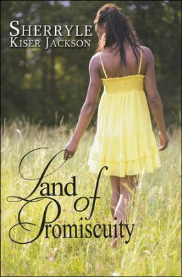 Land of Promiscuity  -     By: Sherryle Kiser Jackson