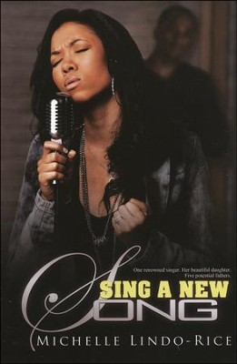 Sing a New Song  -     By: Michelle Lindo-Rice