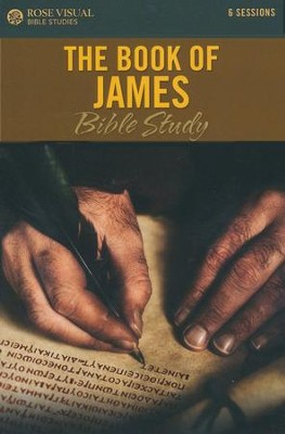 The Book of James - Rose Visual Bible Study   -