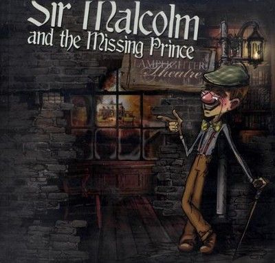 Sir Malcolm and the Missing Prince--CDs   -     By: John Rhys-Davies