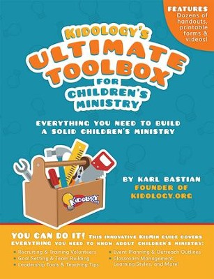 Kidology's Ultimate Toolbox for Children's Ministry   -     By: Karl Bastian