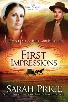 First Impressions: An Amish Tale of Pride and Prejudice - eBook  -     By: Sarah Price