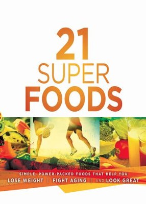 21 Super Foods: Simple, Power-Packed Foods that Help You Build Your Immune System, Lose Weight, Fight Aging, and Look Great - eBook  -     Edited By: Jevon Bolden     By: Jevon Bolden(Ed.)