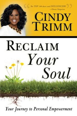Reclaim Your Soul: Your Journey to Personal Empowerment - eBook  -     By: Cindy Trimm
