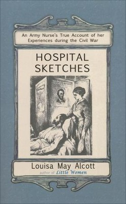 Hospital Sketches   -     By: Louisa May Alcott