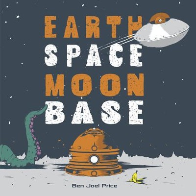 Earth Space Moon Base - eBook  -     By: Ben Joel Price