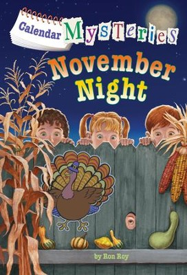 Calendar Mysteries #11: November Night - eBook  -     By: Ronald Roy     Illustrated By: John Steven Gurney