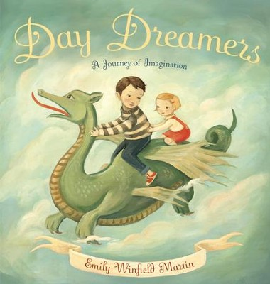 Day Dreamers: A Journey of Imagination - eBook  -     By: Emily Martin