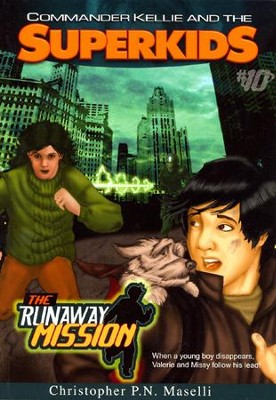 #10: The Runaway Mission  -     By: Christopher P.N. Maselli