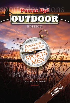 Power Up! Outdoor edition: Devotional Thoughts for Sportsmen - eBook  -     Edited By: Dave Branon