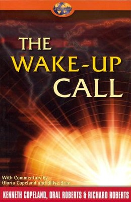 Wake-Up Call  -     By: Kenneth Copeland, Gloria Copeland