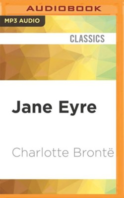 Jane Eyre - unabridged audio book on MP3-CD  -     Narrated By: Thandie Newton     By: Charlotte Brontë