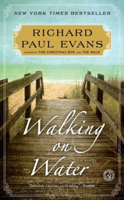 #5: Walking On Water  -     By: Richard Evans