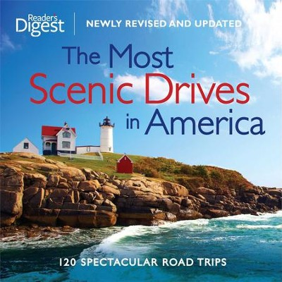 The Most Scenic Drives in America, Newly Revised and Updated: 120 Spectacular Road Trips - eBook  -     By: Editors of Reader's Digest