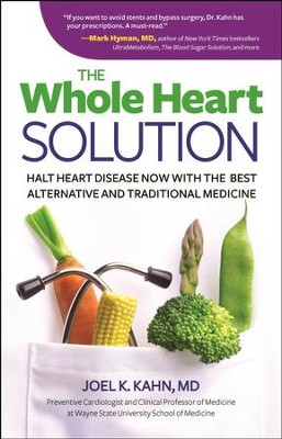 The Holistic Heart Book: A Preventative Cardiologist's Guide to Halt Heart Disease Now - eBook  -     By: Joel K. Kahn M.D.