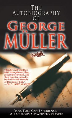 Autobiography of George Muller, The - eBook  -     By: George Muller