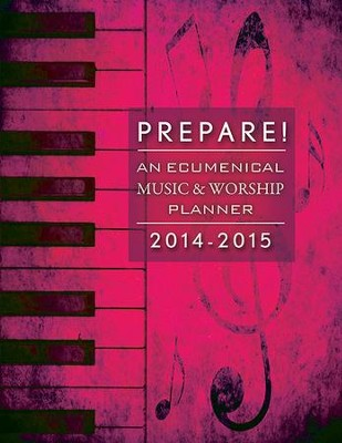 Prepare! 2014-2015: An Ecumenical Music & Worship Planner - eBook  -     By: David L. Bone, Mary J. Scifres
