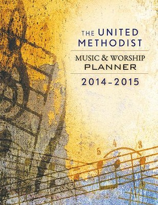 The United Methodist Music & Worship Planner 2014-2015 - eBook  -     By: David L. Bone, Mary J. Scifres