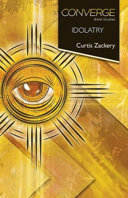 Idolatry - eBook  -     By: Curtis Zackery