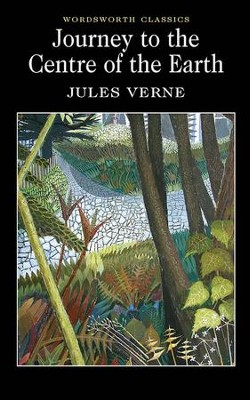 Journey to the Centre of the Earth  -     By: Jules Verne