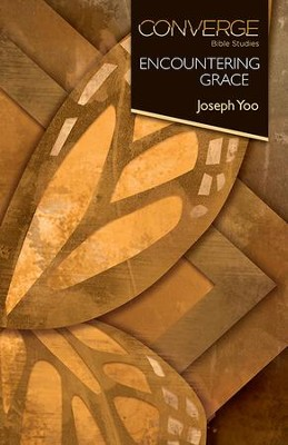 Encountering Grace - eBook  -     By: Joseph Yoo