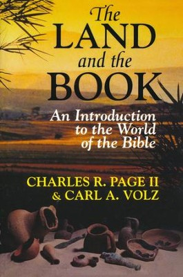 The Land and the Book                        -     By: Charles R. Page II
