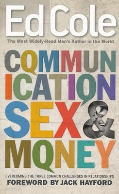 Communication Sex And Money  -     By: Edwin Cole