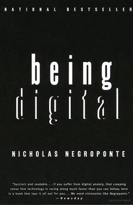Being Digital   -     By: Nicholas Negroponte