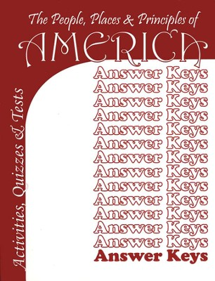 People, Places & Principles of America, Answer Key to Volumes 1-4  - Slightly Imperfect  -