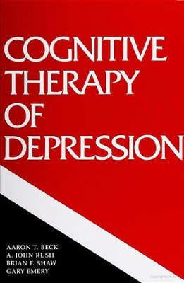 Cognitive Therapy of Depression   -     By: Aaron T. Beck, Brian F. Shaw, John A. Rush, Gary Emery