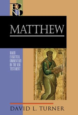 Matthew (Baker Exegetical Commentary on the New Testament) - eBook  -     By: David L. Turner
