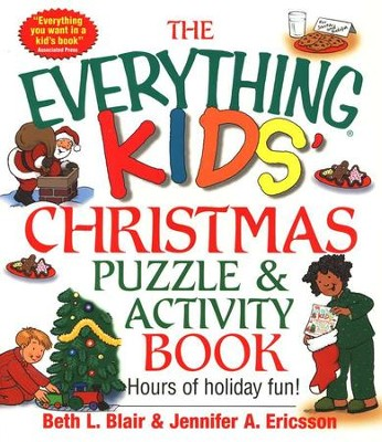 The Everything Kids' Christmas Puzzle & Activity Book   -     By: Beth L. Blair, Jennifer A. Ericsson