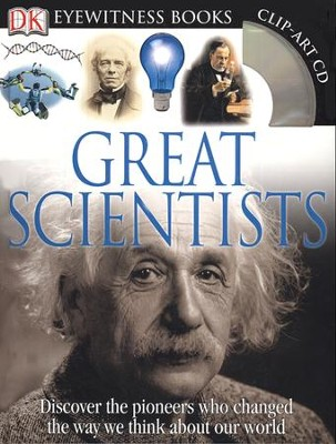 Great Scientists: Discover the pioneers who changed the way we think about our world  -     By: Jackie Fortey