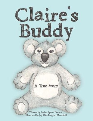 Claire's Buddy: A True Story - eBook  -     By: Esther Damon