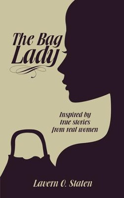 The Bag Lady - eBook  -     By: Lavern Staten