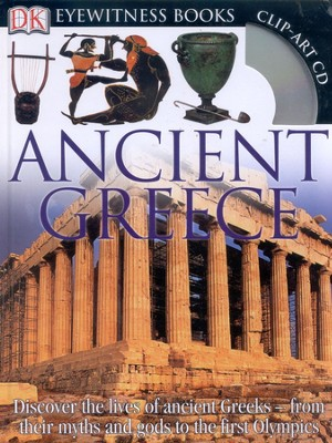 Ancient Greece: Discover the World of the Ancient Greeks  -     By: Anne Pearson