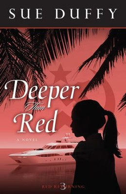 Deeper Than Red - eBook  -     By: Sue Duffy