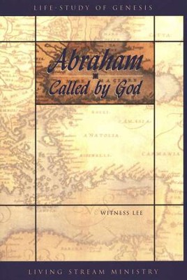 Abraham... Called by God   -     By: Witness Lee