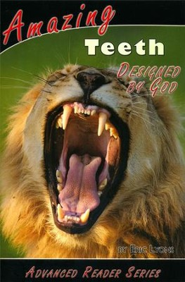 Amazing Teeth Designed by God  -     By: Eric Lyons