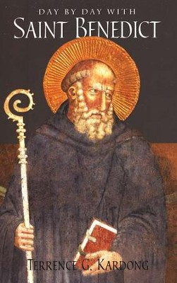 Day by Day with Saint Benedict  -     By: Terrence G. Kardong