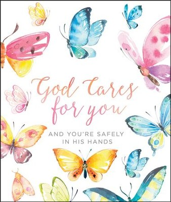 God Cares for You: And You're Safely in His Hands  -