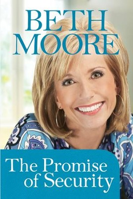 The Promise of Security (booklet) - eBook  -     By: Beth Moore