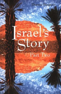 Israel's Story, Part Two  -     By: Dianne Bergant