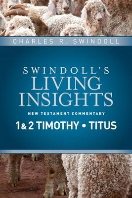 Insights on 1 & 2 Timothy, Titus - eBook  -     By: Charles R. Swindoll