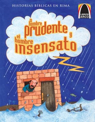 El Hombre Prudente y el Hombre Insensato  (The Wise and Foolish Builders)  -     By: Larry Burgdorf, Cecilia Fernandez
