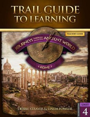 Journeys through the Ancient World Unit 4: Rome Teacher's Guide   -