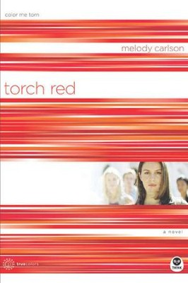 Torch Red: Color Me Torn - eBook  -     By: Melody Carlson