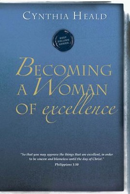 Becoming a Woman of Excellence - eBook  -     By: Cynthia Heald