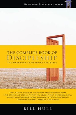 The Complete Book of Discipleship: On Being and Making Followers of Christ - eBook  -     By: Bill Hull